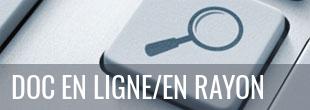 Rechercher des documents en ligne/en rayon
